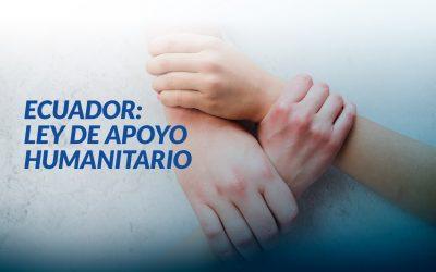 Ecuador: Ley de apoyo Humanitario
